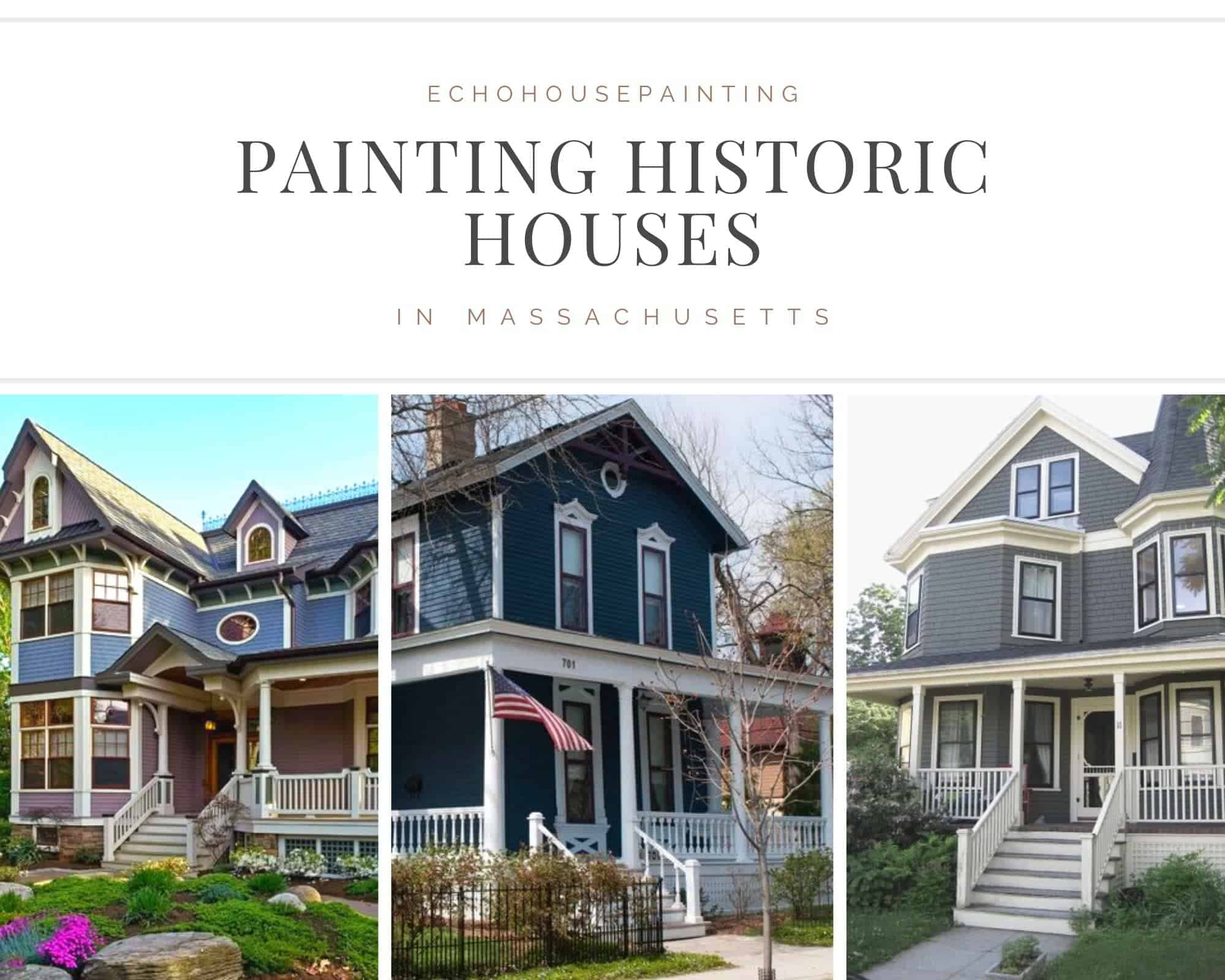 painting historic houses massachusetts